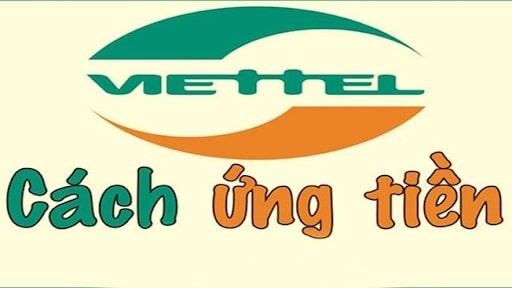 Hướng dẫn cách ứng tiền cho thuê bao Viettel – cập nhật mới nhất năm 2021